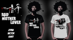 Bad Mother Lover by Tizyhunter