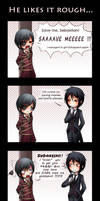 He likes it rough by Tenshi-no-Hikari