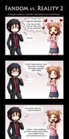 Fandom vs. Reality 2 by Tenshi-no-Hikari
