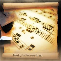 Music.. It's the way to go by xxmaxxttxx