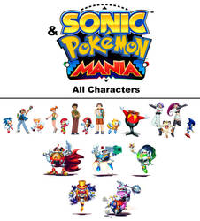 Sonic and Pokemon Mania all characters by Csillag-Jozef