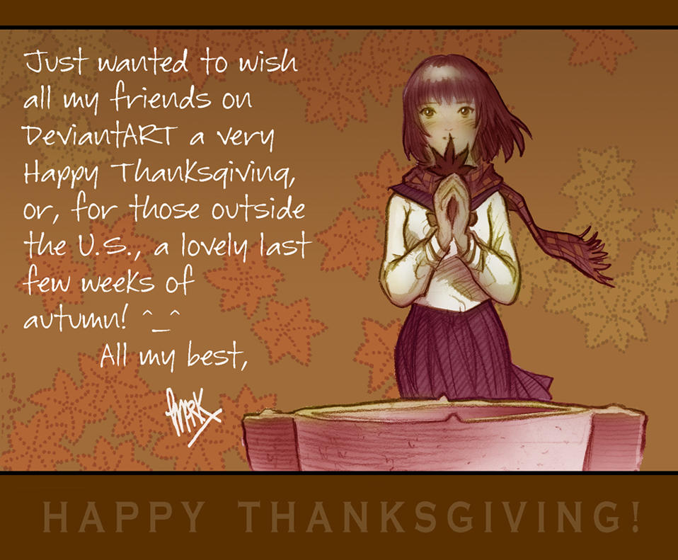 Happy Thanksgiving 2008 by markcrilley