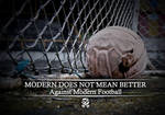 Modern Does Not Mean Better by KristeLynx