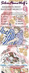 ASSASSINS CREED MATCH UP MEME by Kittyjohl