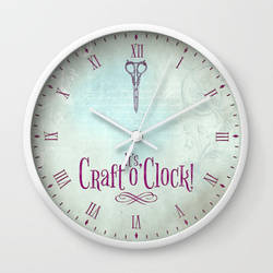 It's Craft o'Clock! by VectoriaDesigns