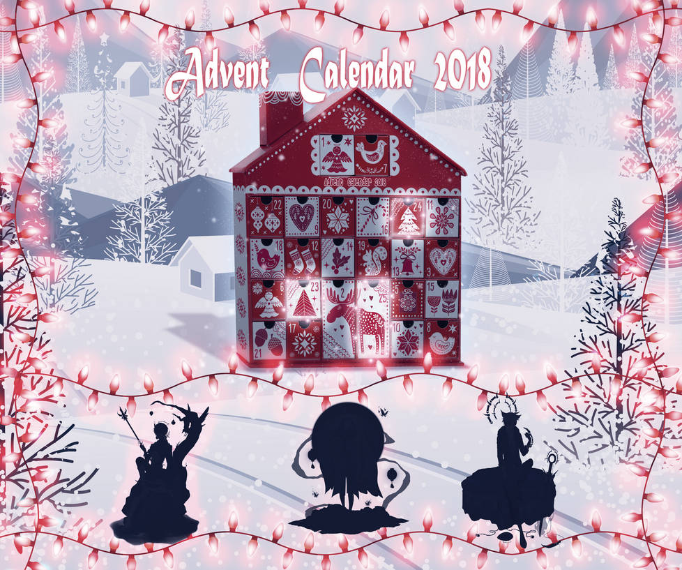 Advent Calendar 2018 (5 days left) OPEN 3/3 by Mezamete ...