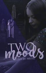Two Moods {Bookcover} by isnotaname