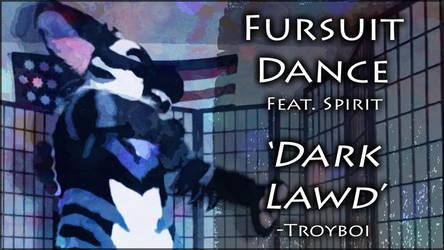 Fursuit Dance / Spirit / 'Dark Lawd' / Troyboi // by TwilightSaint