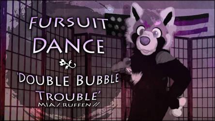 Fursuit Dance / Ruffen / 'Double Bubble Trouble' / by TwilightSaint