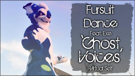 Fursuit Dance / Exe / 'Ghost Voices // by TwilightSaint