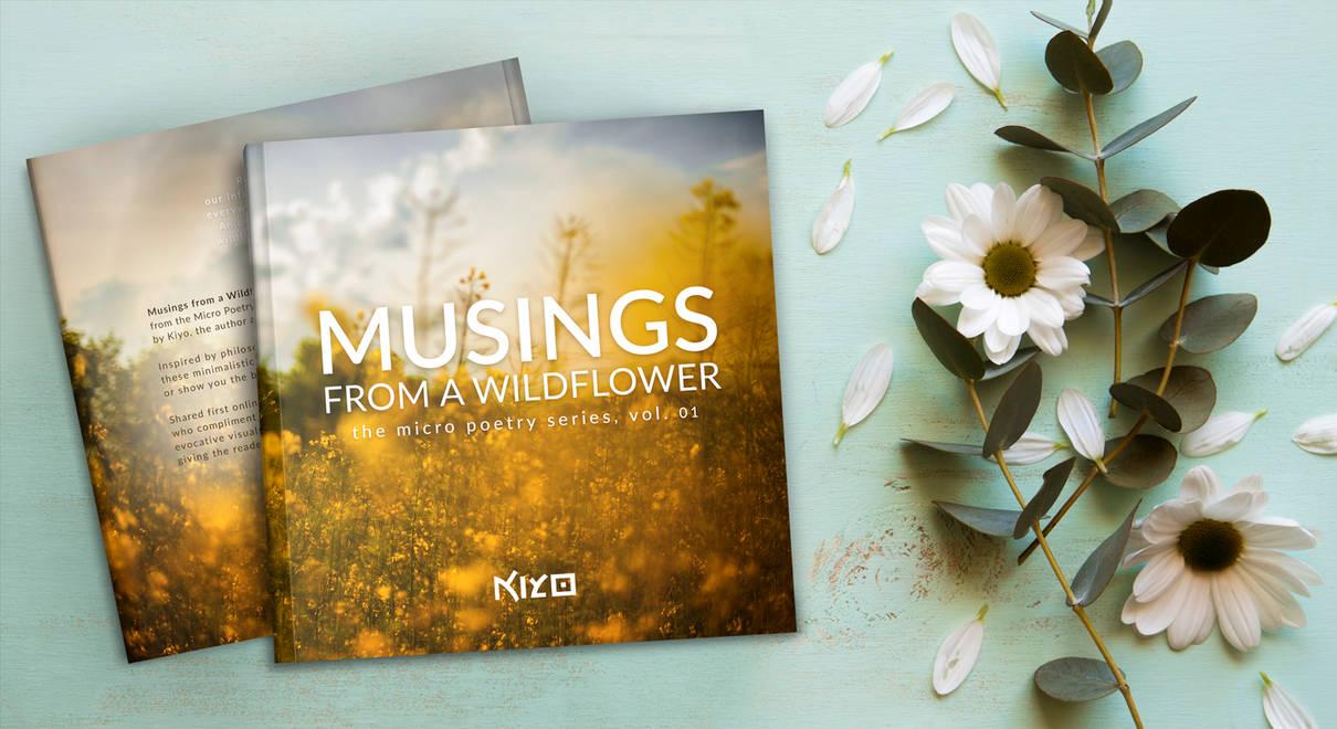 Musings from a Wildflower (print) by Kiyo-Poetry