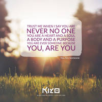 You Are Someone by Kiyo-Poetry