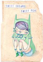 Sweet Dreams Sweet Pea by Hannakin