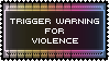 Trigger Warning Stamp - Violence by AdaleighFaith