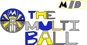 Multiball by multidude233