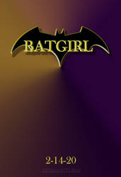 Batgirl Movie Poster by batmannotes