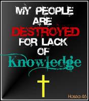 Hosea 4:6 by Menchieee
