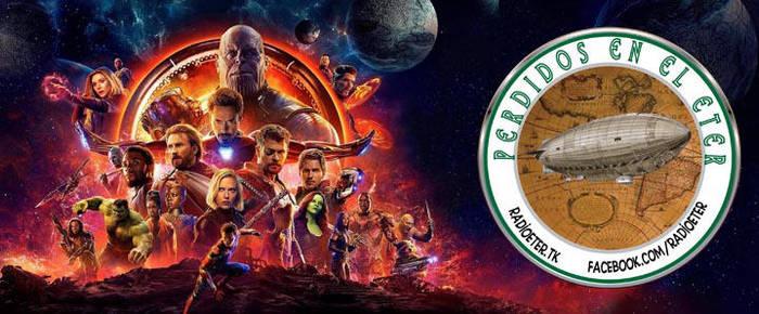 Perdidos En El Eter #292: Avengers - Infinity War by lordmagnusen