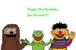 Happy 81st Birthday, Jim Henson!!!! by MarcosPower1996
