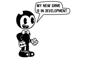 New Bendy game is in development by Mega-Shonen-One-64