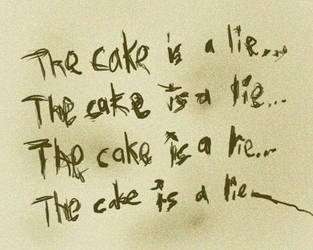 The cake is a lie... by ZyphyrOfTheWinds
