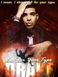 Drake: Fall for your type by staroftheworld