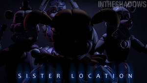 [FNAF SFM] Welcome To The Sister Location by InTheShadows-YT