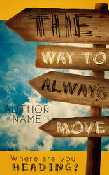 The Way To Always Move Premade Cover by Everpage