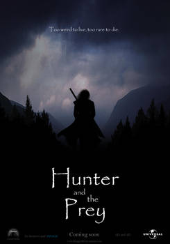 Hunter and the Prey the Movie by KinglyMS