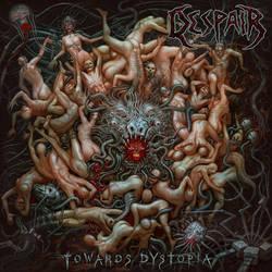 DESPAIR - Towards Dystopia by Xeeming