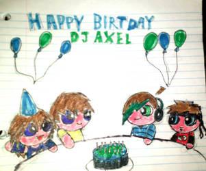 GIFT: Happy Birthday DJ Axel! by TheOnePikaKid
