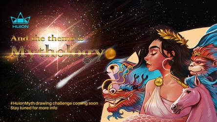 Huion  Myth Drawing Challenge Coming Soon by huion