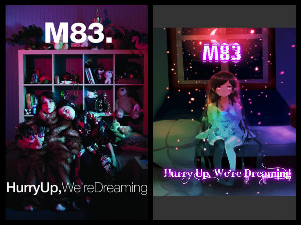 M83 Hurry Up, We're Dreaming by DominantMonochrome on DeviantArt