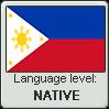 Filipino language level NATIVE by TheFlagandAnthemGuy
