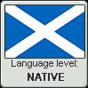 Scots language level NATIVE by TheFlagandAnthemGuy
