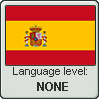 Spanish language level NONE by TheFlagandAnthemGuy