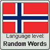 Norwegian language level RANDOM WORDS by TheFlagandAnthemGuy