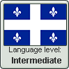 Quebec French language level INTERMEDIATE by TheFlagandAnthemGuy