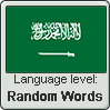 Saudi Arabic language level RANDOM WORDS by TheFlagandAnthemGuy