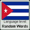 Cuban Spanish language level RANDOM WORDS by TheFlagandAnthemGuy