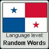 Panamanian Spanish language level RANDOM WORDS by TheFlagandAnthemGuy
