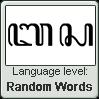 Javanese language level RANDOM WORDS by TheFlagandAnthemGuy