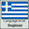 Greek language level BEGINNER by TheFlagandAnthemGuy