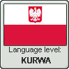 Polish language level KURWA by TheFlagandAnthemGuy