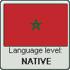 Moroccan Arabic language level NATIVE by TheFlagandAnthemGuy