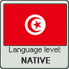 Tunisian Arabic language level NATIVE by TheFlagandAnthemGuy