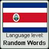 Costa Rican Spanish language level RANDOM WORDS by TheFlagandAnthemGuy