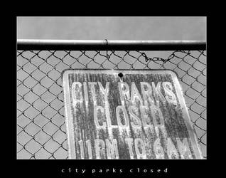 City Parks Closed by esoteric663