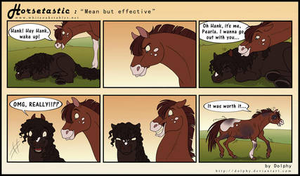Horsetastic-Mean But Effective by DolphyDolphiana