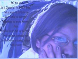 So I need You by ashleyfern by lockedinside